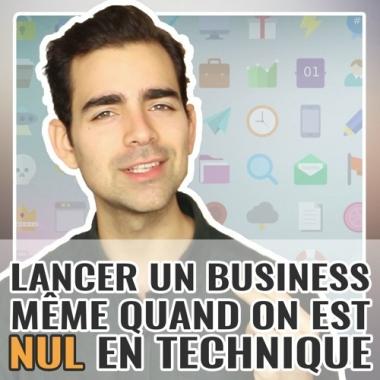 Comment lancer un business quand on est nul en technique ?