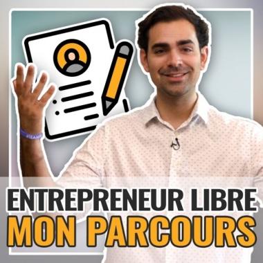L'étudiant fauché devenu entrepreneur libre : mon parcours