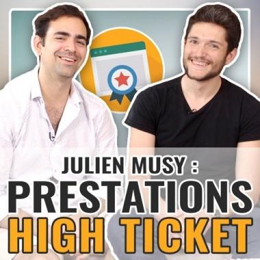 Julien Musy : dépasser ses barrières mentales pour vendre des prestations high ticket